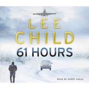 61 Hours [Audio]