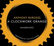 A Clockwork Orange [Audio]