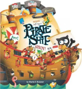 Inside Jolly Roger's Pirate Ship [Board Book]