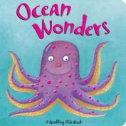 Ocean Wonders (Sparkling Slide Books) [Board book]