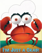 I'm Just a Crab (I'm Just Book) [Board book]