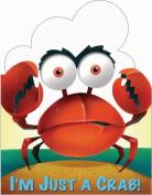 I'm Just a Crab (I'm Just Book) [Board book]