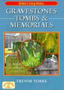 Gravestones, Tombs and Memorials