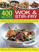 400 Wok & Stir-Fry Recipes
