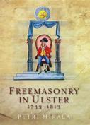 Freemasonry in Ulster, 1733-1813