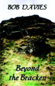 Beyond the Bracken