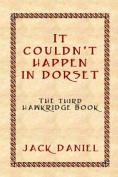 It Couldn't Happen in Dorset