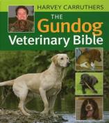 The Gundog Veterinary Bible