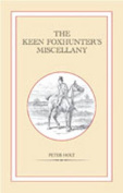 The Keen Foxhunter's Miscellany