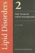 The Year in Lipid Disorders, Volume 2
