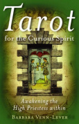 Tarot for the Curious Spirit