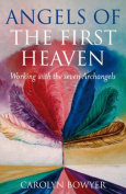 The Angels of the First Heaven