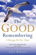 The Good Remembering
