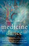Medicine Dance