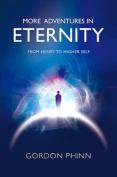 More Adventures in Eternity