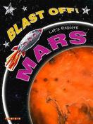 Let's Explore Mars (Blast Off)