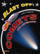 Blast off Lets Explore Comets