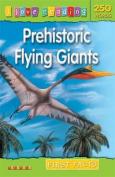 Prehistoric Flying Giants