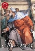 Michelangelo: The Renaissance