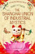 The Shanghai Union of Industrial Mystics