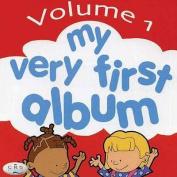 My Very First Album: v. 1 [Audio]