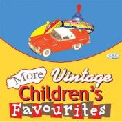 More Vintage Children's Favourites [Audio]