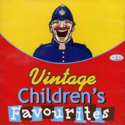 Vintage Children's Favourites [Audio]