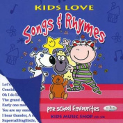 Kids Love Songs and Rhymes  [Audio]
