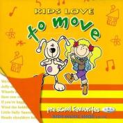 Kids Love to Move  [Audio]