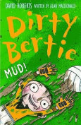 Mud! (Dirty Bertie)