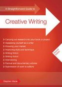 A Straightforward Guide to Creative Writing