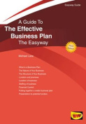 A Guide to the Effective Business Plan