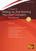 A Guide to Setting Up and Running Your Own Company