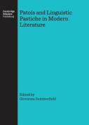 Patois and Linguistic Pastiche in Modern Literature