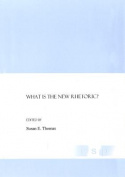 What is the New Rhetoric?