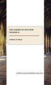 The American Senator: Volume 2