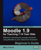 Moodle 1.9 for Teaching 7-14 Year Olds