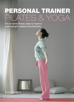 Pilates and Yoga: Personal Trainer