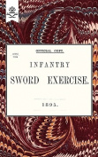 Infantry Sword Exercise. 1895.
