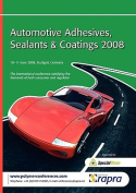 Automotive Adhesives, Sealants and Coatings 2008