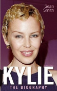 Kylie: The Biography