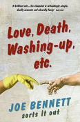 Love, Death, Washing-up, etc