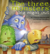 Three Monsters' Big Night Out