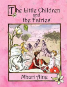 The Little Children and the Fairies
