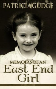 Memoirs of an East End Girl