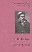 La Boheme (Overture Opera Guides in Association with the English National Opera