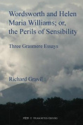 Wordsworth and Helen Maria Williams; or, the Perils of Sensibility