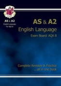 AS/A2 Level English AQA B Complete Revision & Practice