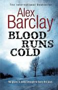 Blood Runs Cold (Charnwood)