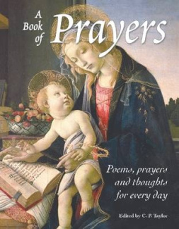 A Book of Prayers: Poems, Prayers and Thoughts for Every Day